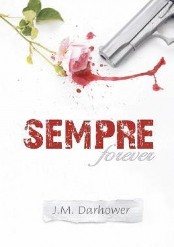 Okładka książki Sempre J.M. Darhower