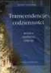 Okładka książki Transcendencje codzienności. Miejsca - spotkania - obsesje Witold P. Glinkowski