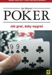 Okładka książki Poker. Jak grać żeby wygrać Jan Meinert