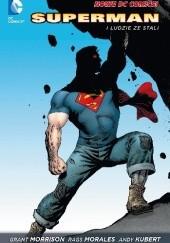 Okładka książki Superman: Superman i ludzie ze stali Andy Kubert,Grant Morrison,Gene Ha,Brent Anderson,Rags Morales,Brad Walker,Shalom M. Fisch,Christopher Williams