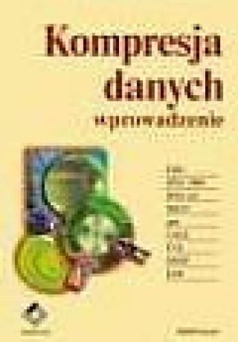 Okładka książki Kompresja danych. Wprowadzenie Khalid Sayood