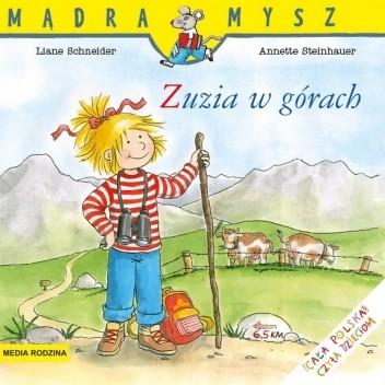 Okładka książki Zuzia w górach Liane Schneider,Annette Steinhauer