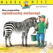 Okładka książki Mam przyjaciółkę opiekunkę zwierząt