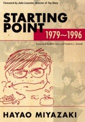 Okładka książki Starting Point: 1979-1996 Hayao Miyazaki