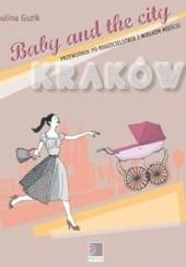 Okładka książki Baby and the City Kraków/Warszawa Paulina Guzik
