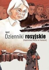 Okładka książki Dzienniki rosyjskie. Zapomniana wojna na Kaukazie Igort