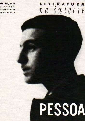 Okładka książki Literatura na Świecie 3-4/2013 (500-501) Fernando Pessoa,Redakcja pisma Literatura na Świecie