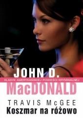 Okładka książki Koszmar na różowo John D. MacDonald