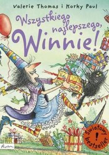 Okładka książki Wszystkiego najlepszego, Winnie! Korky Paul,Valerie Thomas
