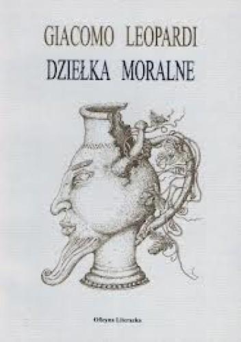 Okładka książki Dziełka moralne Giacomo Leopardi