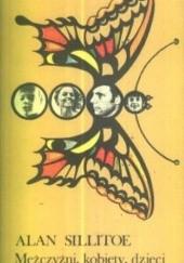 Okładka książki Mężczyźni, kobiety, dzieci Alan Sillitoe