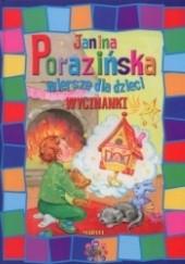 Okładka książki Wiersze dla dzieci. Wycinanki Janina Porazińska