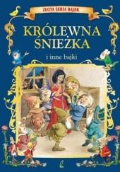 Okładka książki Królewna Śnieżka i inne bajki