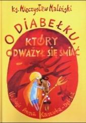 Okładka książki O diabełku, który odważył się śmiać Mieczysław Maliński