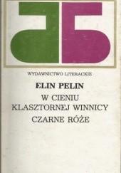 Okładka książki W cieniu klasztornej winnicy. Czarne róże Elin Pelin