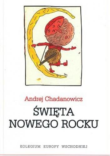 Okładka książki Święta nowego rocku Andrej Chadanowicz
