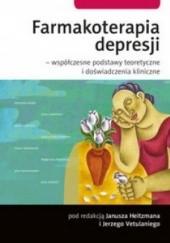 Okładka książki Farmakoterapia depresji Janusz Heitzman,Jerzy Vetulani