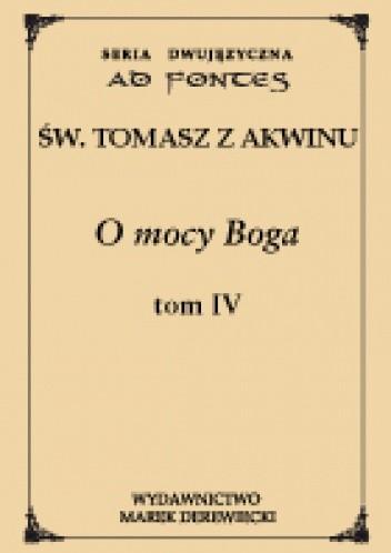 Okładka książki O mocy Boga t. IV Tomasz z Akwinu
