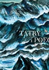 Okładka książki Tatry i poeci. Antologia wierszy