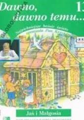 Okładka książki Dawno, dawno temu... Najpiękniejsze baśnie świata opowiada Pan Krzyś Krzysztof Łukawski
