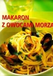 Okładka książki Makaron z owocami morza