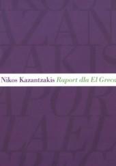 Okładka książki Raport dla El Greca Nikos Kazandzakis