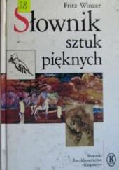 Okładka książki Słownik sztuk pięknych Fritz Winzer