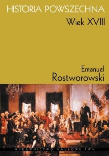 Okładka książki Historia powszechna. Wiek XVIII Emanuel Rostworowski
