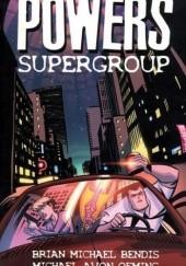 Okładka książki Powers vol 4 - Supergroup Brian Michael Bendis,Michael Avon Oeming