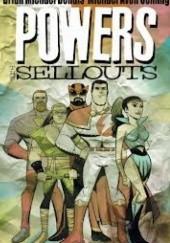 Okładka książki Powers vol 6 - The sellouts Brian Michael Bendis,Michael Avon Oeming