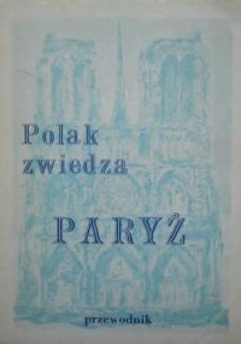 Okładka książki Polak zwiedza Paryż