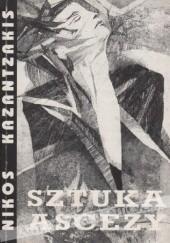 Okładka książki Sztuka ascezy: zbawcy Boga Nikos Kazandzakis