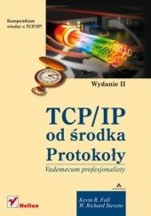 Okładka książki TCP/IP od środka. Protokoły. Wydanie II Kevin R. Fall,W. Richard Stevens