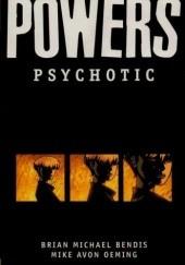 Okładka książki Powers vol 9 - Psychotic Brian Michael Bendis,Michael Avon Oeming