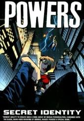 Okładka książki Powers vol 11 - Secret Identity Brian Michael Bendis,Michael Avon Oeming