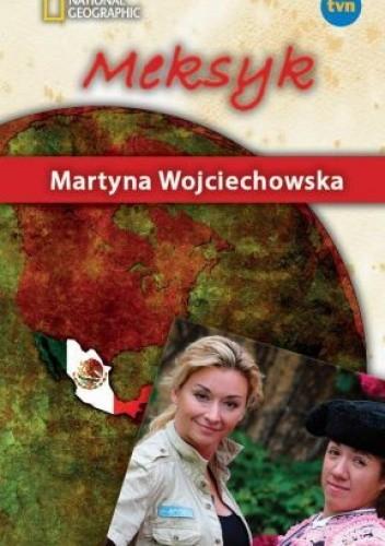 Okładka książki Meksyk Martyna Wojciechowska