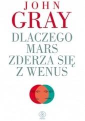 Okładka książki Dlaczego Mars zderza się z Wenus John Gray