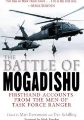 Okładka książki The Battle of Mogadishu Matt Eversmann,Dan Schilling