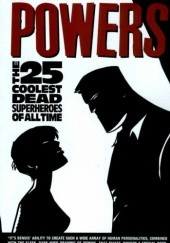 Okładka książki Powers vol 12 - The 25 Coolest Dead Superheroes Brian Michael Bendis,Michael Avon Oeming