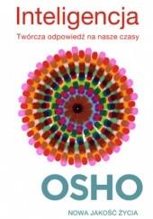 Okładka książki Inteligencja. Twórcza odpowiedź na nasze czasy Osho