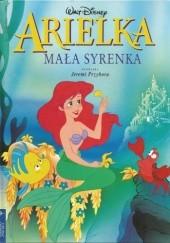 Okładka książki Arielka - Mała Syrenka Walt Disney