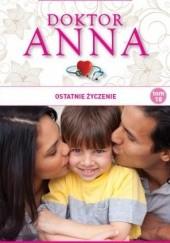 Okładka książki Ostatnie życzenie Irene Anders