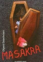 Okładka książki Masakra Olgerd Dziechciarz