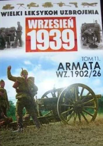 Okładka książki Armata polowa 75mm wz. 02/26 Piotr Dobrowolski,Paweł Janicki