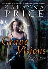 Okładka książki Grave Visions Kalayna Price