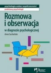 Okładka książki Rozmowa i obserwacja w diagnozie psychologicznej Anna Suchańska