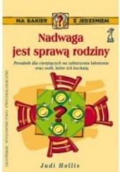 Okładka książki Nadwaga jest sprawą rodziny Judi Hollis