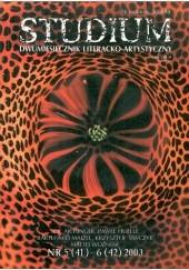Okładka książki Studium. Dwumiesięcznik literacko - artystyczny, nr 5 (41) - 6 (42) 2003