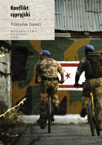 Okładka książki Konflikt cypryjski Przemysław Osiewicz