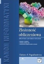 Okładka książki Złożoność obliczeniowa Christos Papadimitriou